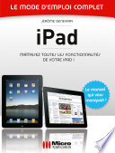 iPad   Le mode d emploi complet