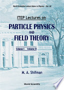 ITEP Lectures in Particle Physics and Field Theory