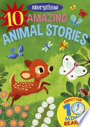 10 Amazing Animal Stories for 4 8 Year Olds  Perfect for Bedtime   Independent Reading   Series  Read together for 10 minutes a day   Storytime