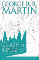 A Clash of Kings  The Graphic Novel  Volume Three Book PDF