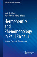 Hermeneutics and Phenomenology in Paul Ricoeur
