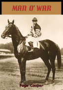 Man O'War Affectionately Called Was The Greatest