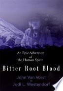 Bitter Root Blood
