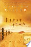 First Dawn  Freedom   s Path Book  1