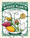 The Wicked Plants Coloring Book
