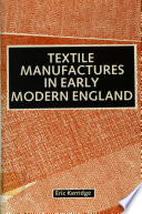 Textile Manufactures in Early Modern England
