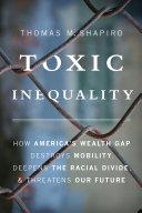 Ebook Toxic Inequality Epub Thomas M. Shapiro Apps Read Mobile
