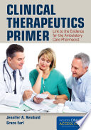 Clinical Therapeutics Primer Link To The Evidence For The Ambulatory Care Pharmacist