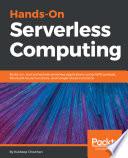 Hands On Serverless Computing