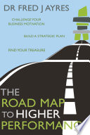 The Road Map to Higher Performance