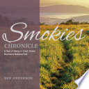 Smokies Chronicle  A Year of Hiking in Great Smoky Mountains National Park