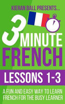 3 Minute French   Lessons 1 3