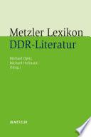 Metzler Lexikon DDR-Literatur