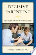 Decisive Parenting