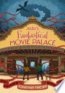 Aldo s Fantastical Movie Palace