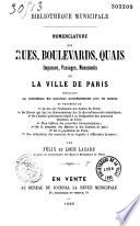 Nomenclature des rues, boulevards, quais, impasses, passages, monuments de la ville de Paris