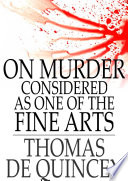 On Murder Considered as One of the Fine Arts The Most Popular Books Movies And
