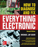 How to Diagnose and Fix Everything Electronic  Second Edition