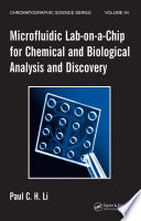 Microfluidic Lab on a Chip for Chemical and Biological Analysis and Discovery