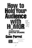 How to Hold Your Audience with Humor
