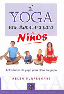 Yoga, El. Una aventura para niños
