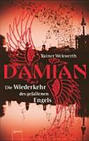 Damian   Die Wiederkehr des gefallenen Engels