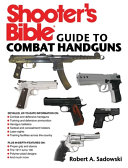 Shooter s Bible Guide to Combat Handguns