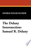 The Delany Intersection