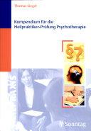 Kompendium für die Heilpraktiker-Prüfung Psychotherapie