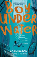 Boy Underwater : - this book will probably...