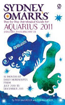 Sydney Omarr s Day by Day Astrological Guide for the Year 2011  Aquarius