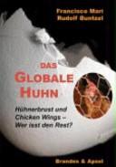 Das globale Huhn
