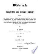 Dictionnaire des langues fran  aise et allemande renfermant un choix d exemples propres    faciliter l intelligence des mots