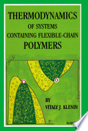 Thermodynamics of Systems Containing Flexible Chain Polymers