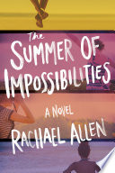 The Summer of Impossibilities Book PDF