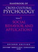 Handbook of Cross-cultural Psychology: Social behavior and applications