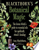 Blackthorn s Botanical Magic Book PDF