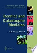 Conflict and Catastrophe Medicine