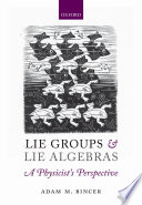 Lie Groups and Lie Algebras   A Physicist s Perspective