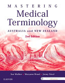 Mastering Medical Terminology