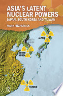 Asia s Latent Nuclear Powers