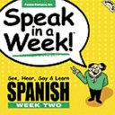 Speak in a Week Spanish Week Two
