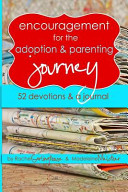 Encouragement for the Adoption and Parenting Journey