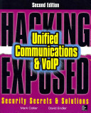 Hacking Exposed Unified Communications Voip Security Secrets Solutions Second Edition