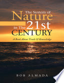 The System Of Nature In The 21st Century A Book About Truth Knowledge