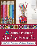 Bonnie Hunter's Quilty Pencils Photos Of Quilts From Best Selling Author