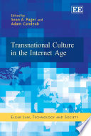 Transnational Culture in the Internet Age Users On A Hitherto Unknown Scale