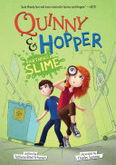 Quinny   Hopper  Partners in Slime
