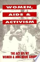 Women, AIDS, and Activism