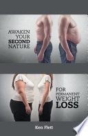 Awaken Your Second Nature for Permanent Weight Loss